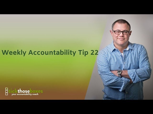 Weekly Accountability Tip 22