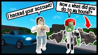 J'ai HACKED MY HATER ET DELETED HIS HOUSE IN BLOXBURG! - ROBLOX