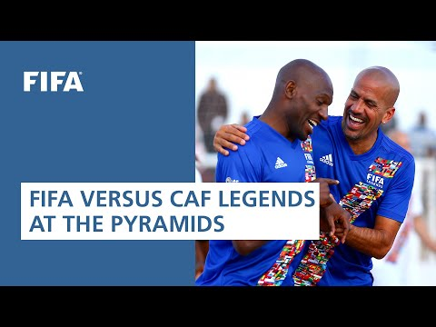 REPLAY: FIFA vs CAF Legends at the Pyramids