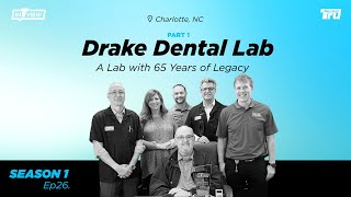 InTRUview S1 Ep.26: Drake Dental Lab – part 1