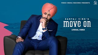 Move On | Sartaj Virk| Lyrical | Proof | Fresh Media Records