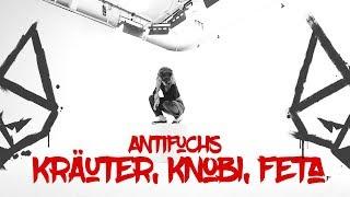 Antifuchs - Kräuter, Knobi, Feta (Official Video)