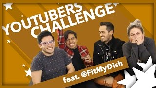 Youtuber Challenge Feat. @fitmydish | Pepe & Teo