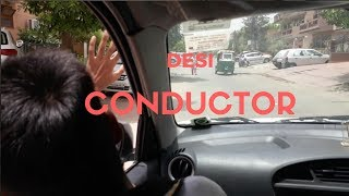 THE DESI INDIAN CONDUCTOR // DESI VINES