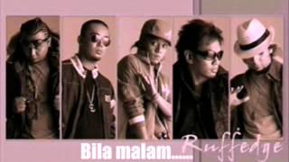 Ruffedge-Bila Rindu Lirik