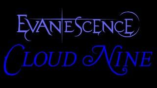evanescence cloud nine lyrics the open door