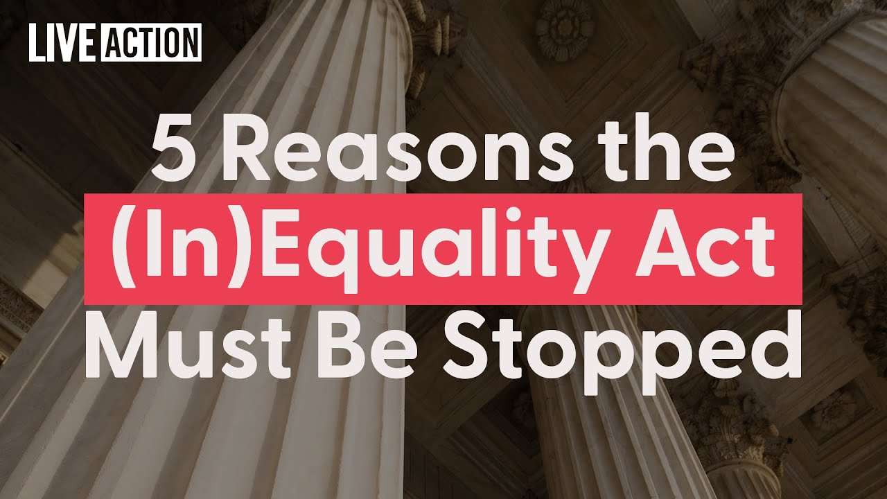 5 Reasons The Equality Act Must Be Stopped
