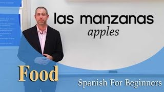Food Vocabulary | Spanish For Beginners (Ep.11)