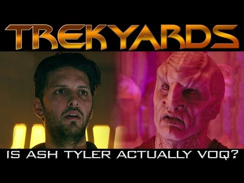 Is Ash Tyler actually Voq?? - Trekyards Analysis