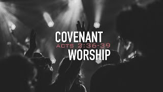 COVENANT WORSHIP - 12.15.19 MESSAGE