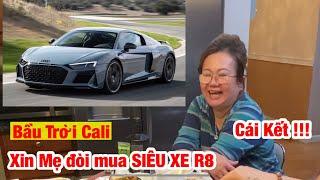 BTCL Thử Mẹ đòi mua Siêu Xe Audi R8 Và CÁI KẾT