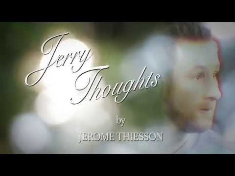 Jerry Thoughts By Jerome Theisson