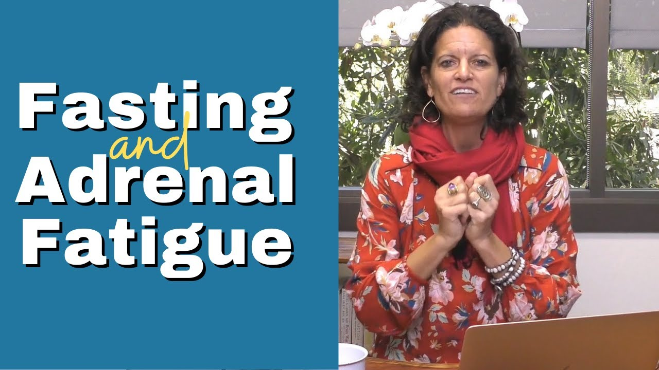 Should You FAST If You Are Adrenal Fatigued?