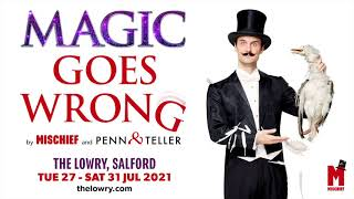 Magic Goes Wrong Comes to the Lowry this Summer!