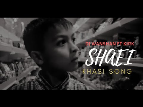DJ Wanshan ft. Kirk - Shaei | (Official Musik Vidio)