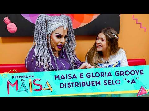 "Maisa e Gloria Groove distribuem selo ""+A"""