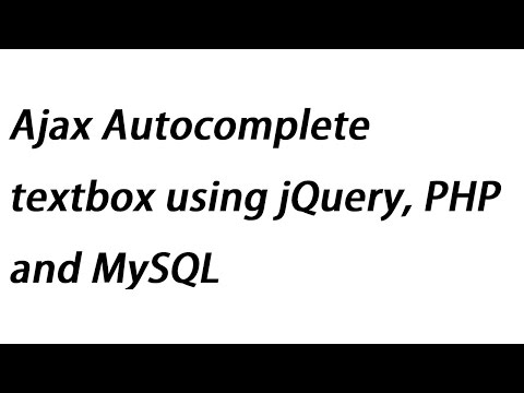 Ajax Autocomplete textbox using jQuery, PHP and MySQL