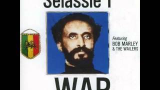 Haile Selassie I featuring Bob Marley & the Wailers - War
