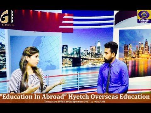 Education in Abroad | Hytech Overseas Education | GD Enterprises | DD Punjabi