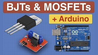 MOSFETs and Transistors with Arduino