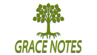 Grace Notes - Episode 1 - 3.25.20