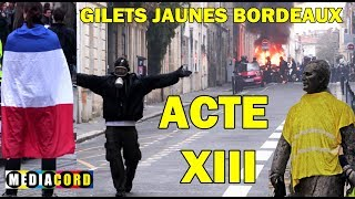 GILETS JAUNES Bordeaux - Acte 13