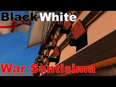Naval Action - Black-White War Santisima in Rear Admiral Fleet Mission