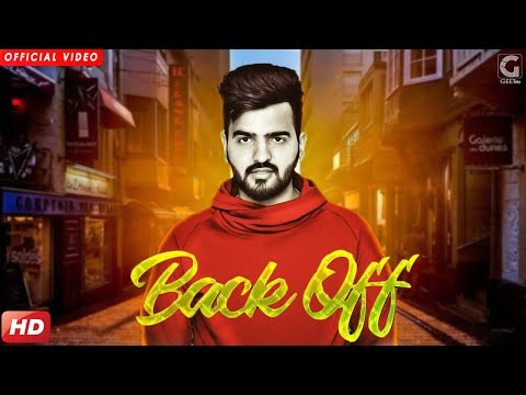 BACK OFF Full Video Song - NAIVY | BACK OFF Mp3 Song