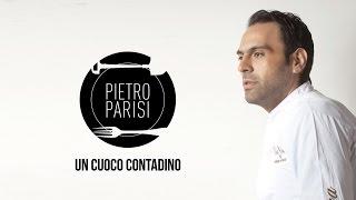 Pietro Parisi, il cuoco contadino
