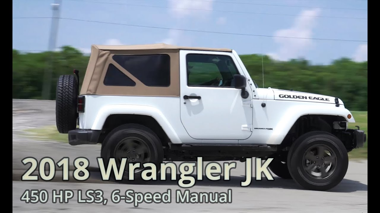 2018 Wrangler Jk 6 Speed Manual Ls Conversion Youtube