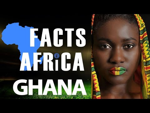 Amazing Facts About Ghana - Facts Africa Episode 2