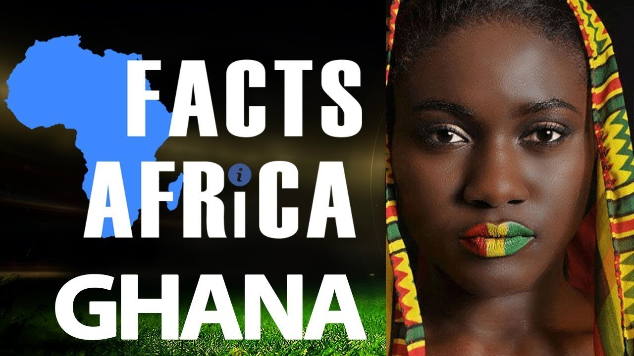 Facts About Ghana - Facts Africa Episode 2