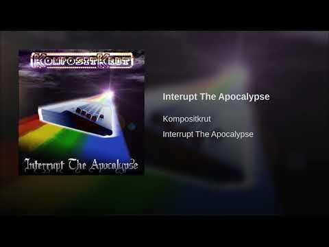Interupt The Apocalypse