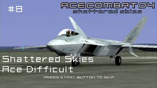 Mission 8: Shattered Skies (Ace Difficult - 100% Kill Rate) - Ace Combat 04 - 60 FPS