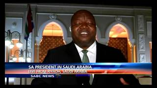 Latest update on President Zuma visit in Saudi Arabia