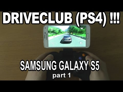 1# DRIVECLUB (PS4) Running On Phone Samsung Galaxy S5 - Streaming By PS4 Remote Play !!! - Part 1