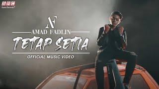 Amad Fadlin - Tetap Setia