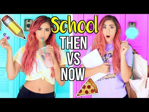 Back to School THEN VS NOW!