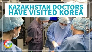 Internship for Doctors from Kazakhstan 2019