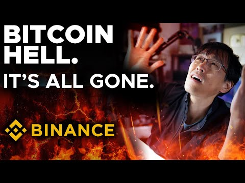 BITCOIN HELL: BINANCE SCAM TOOK EVERYTHING.