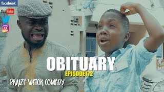 OBITUARY episode172 (PRAIZE VICTOR COMEDY )