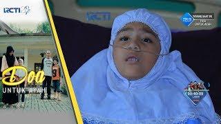 DO'A UNTUK AYAH - Pesan Terakhir Aisyah Untuk Ayahnya [8 September 2017] Mp3