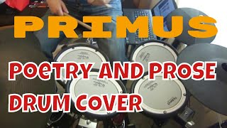 Primus-Poetry And Prose-Drum Cover