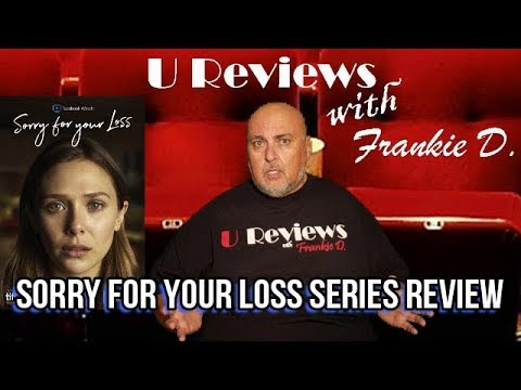 Sorry For Your Loss Series Review