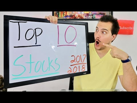 Top 10 Stocks for 2017 and 2018!