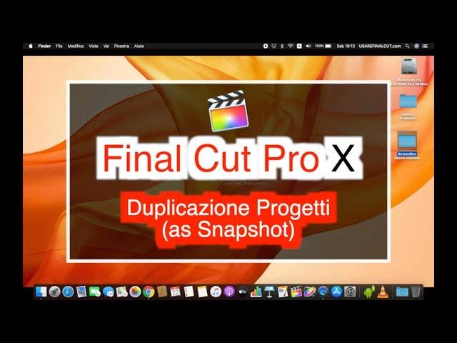 FCPX 10.4 - L11 - DUPLICAZIONE PROGETTO (AS SNAPSHOT)