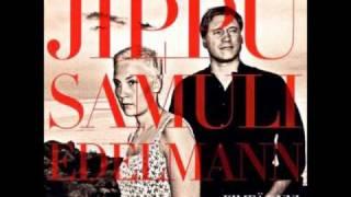 Jippu & Samuli Edelmann - Vain rakkaus