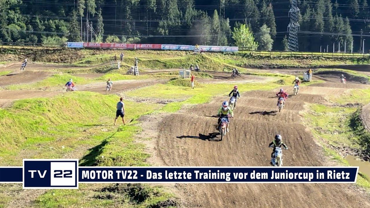 MOTOR TV22 - Das letzte Training vor dem Juniorcup in Rietz