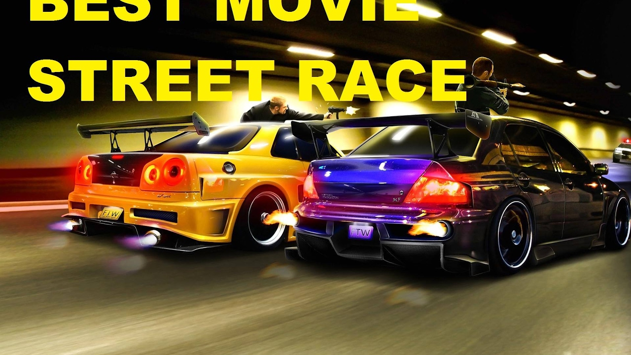 TOP 12 BEST STREET RACING MOVIES EVER 2017 - YouTube