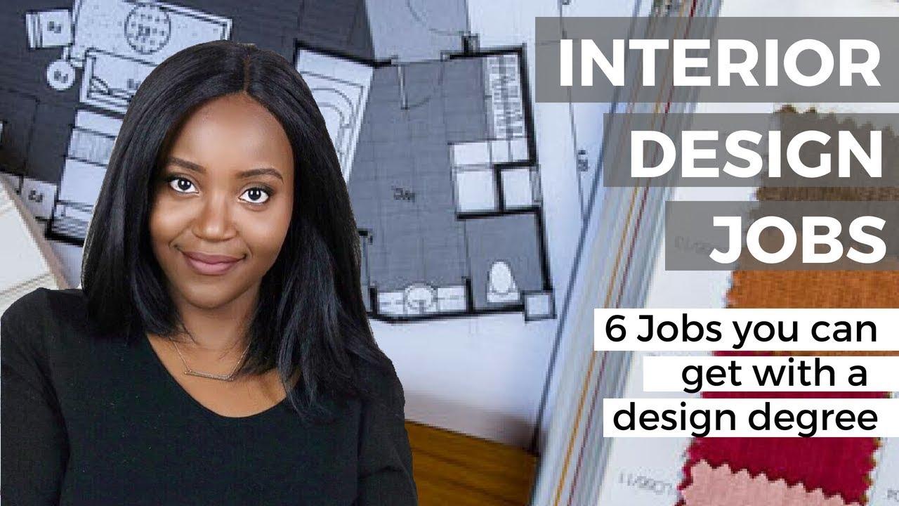 Interior Design Jobs 6 Jobs You Can Get With An Interior Design Degree Youtube